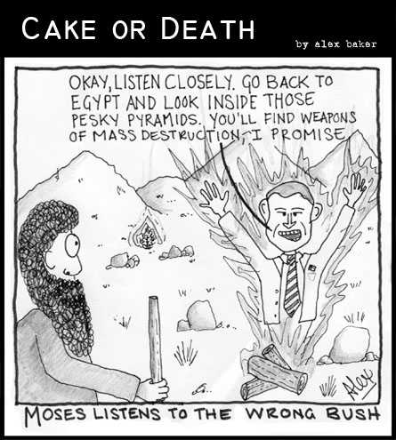 Cake or Death Cartoon 14 Take 2 (02 August 2007)