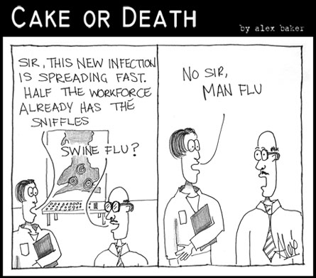 Cake or Death Cartoon 110 (May 7 2009  Swine Flu Cartoon)