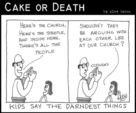 Kids say the darndest things « Cake Or Death (Christian Church ...