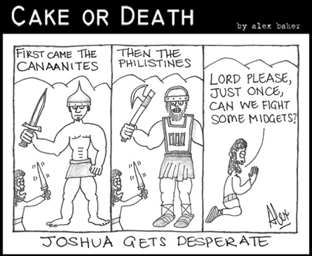 Cake or Death Cartoon 120 (July 16 2009 Cartoon Giants)