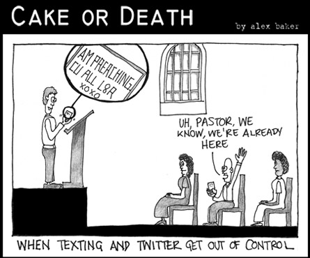 Cake or Death Cartoon 125 (Cartoon texting August 13 2009)