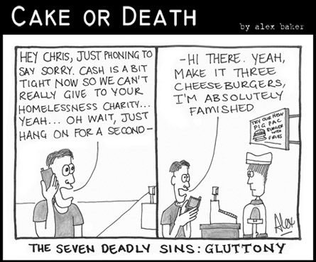 Cake or Death Cartoon 131 (Cartoon Gluttony September 24 2009)
