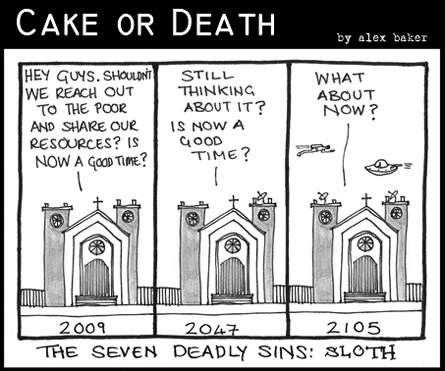 Cake or Death Cartoon 134 (Cartoon sloth October 15 2009)