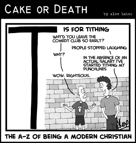 Cake-or-Death-Chrisitan-Church-Cartoons-by-Alex-Baker-315-(A-Z-Modern-Christian-Cartoon-Tithing-May-30-2013)