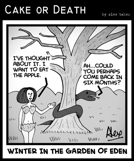 Cake-or-Death-Christian-Church-Cartoons-Garden-of-Eden-Snake-Apple-Winter-Autumn-By-Alex-Baker-Cartoon-343-(17-June-2015)